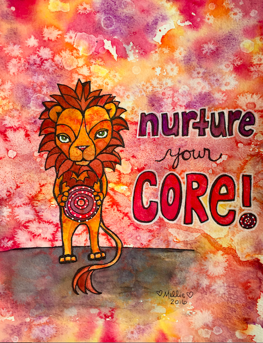 """""""Nurture Your Core,"""" original ink and watercolor on watercolor paper.  © Mellie Test 2016"""