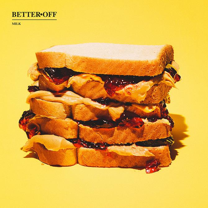 better_off_milk_album_cover.jpg