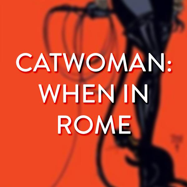 batman-catwoman-when-in-rome.jpg
