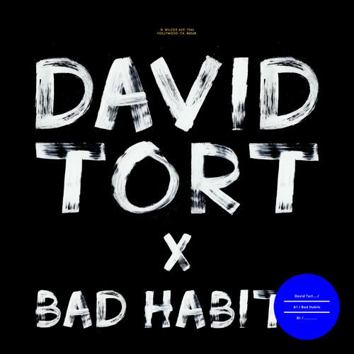 David Tort - bad habits.jpg