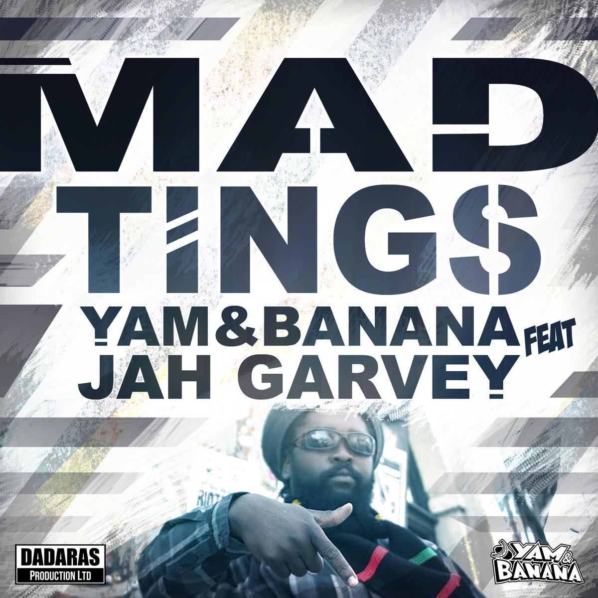 jah garvey - yam and banana mad tings.jpg
