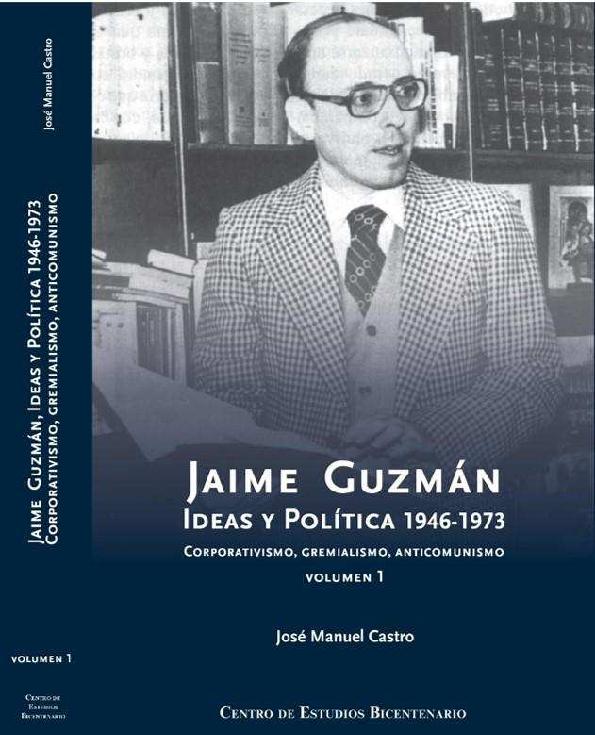 Recomiendo este excelente libro de José Manuel Castro para quienes quieran interiorizarse en la vida y trayectoria intelectual e Jaime Guzman