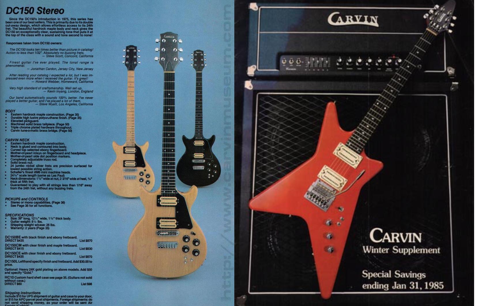 DC150 (1981) Obtenido de ( http://www.carvinmuseum.com/decade/images/81-dc150.html ) y V220 (1984) Obtenido de Carvin Museum (http://www.carvinmuseum.com/decade/84-guitars.html)
