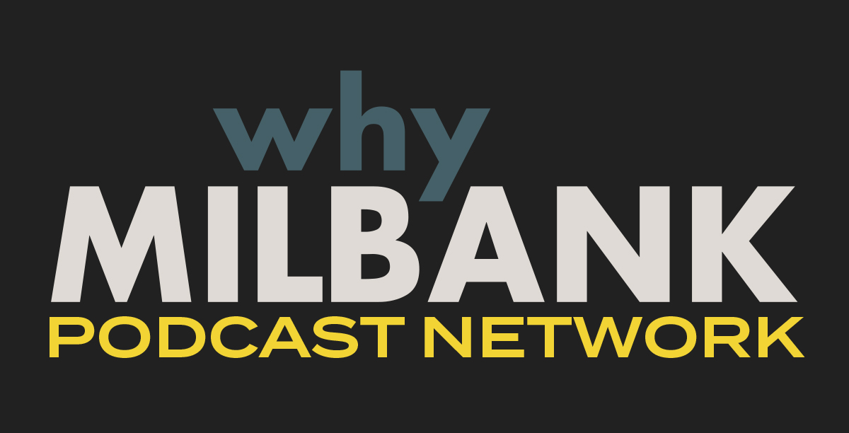 WhyMilbank Podcast sticker.jpg
