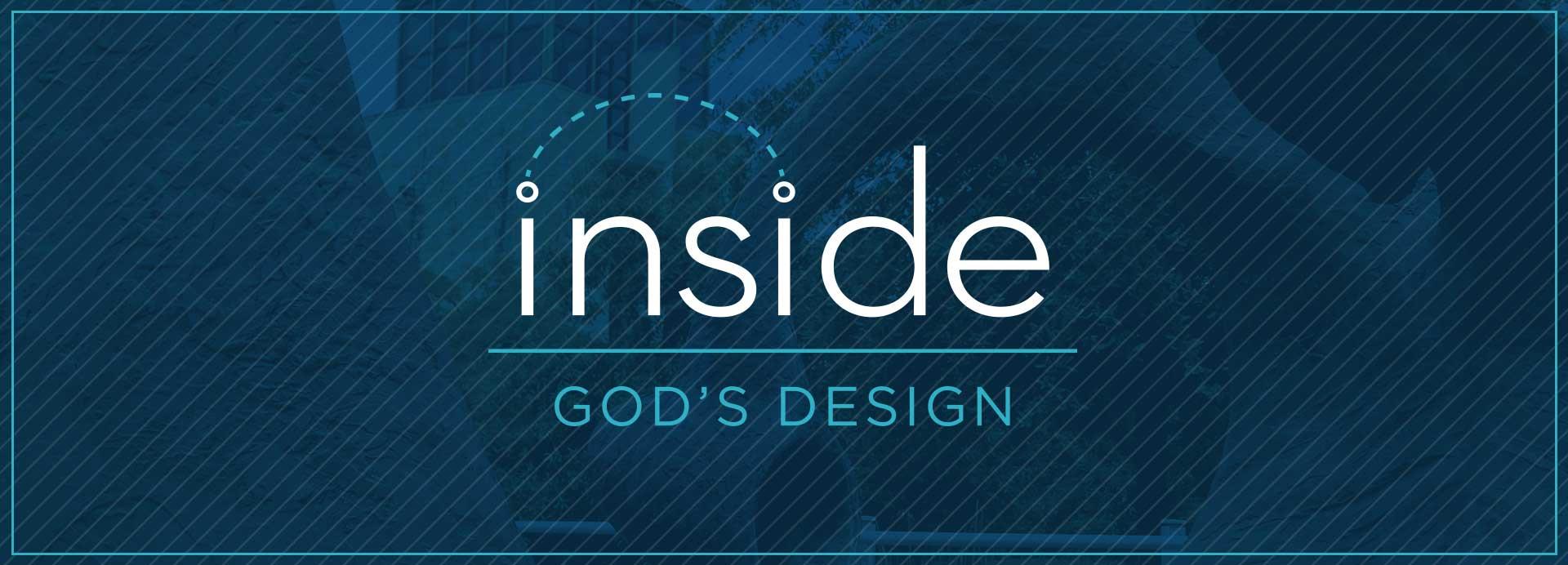 Inside-God's-Design_1920x692.jpg