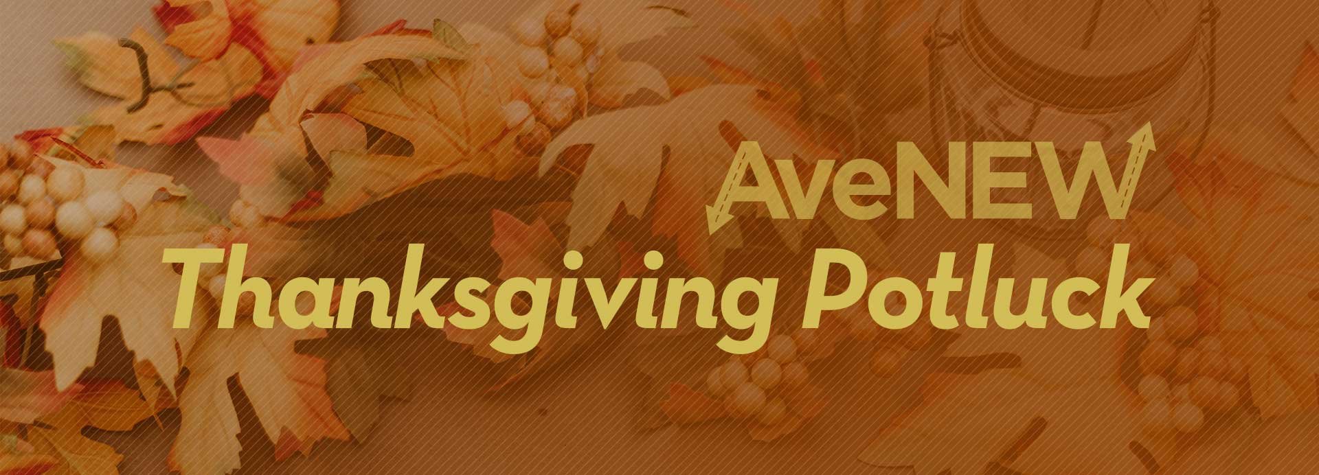 Avenew_ThanksgivingPotluck_1090x692.jpg