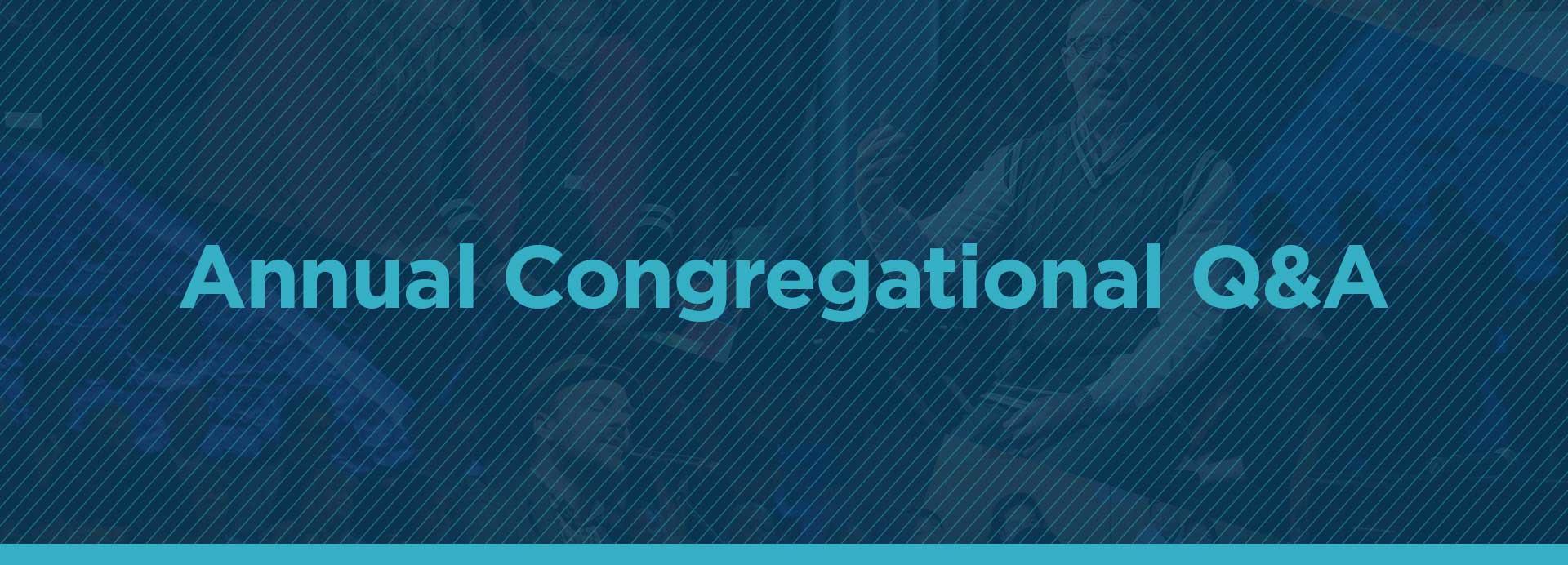 Congregational-Q&A_1920x692.jpg
