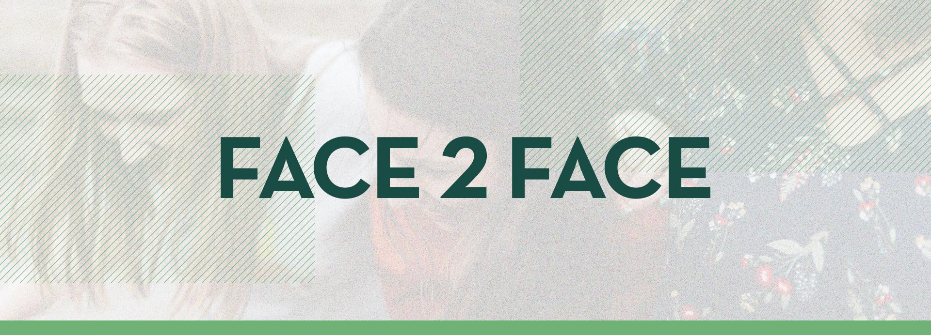 Face2Face_1920x692.jpg