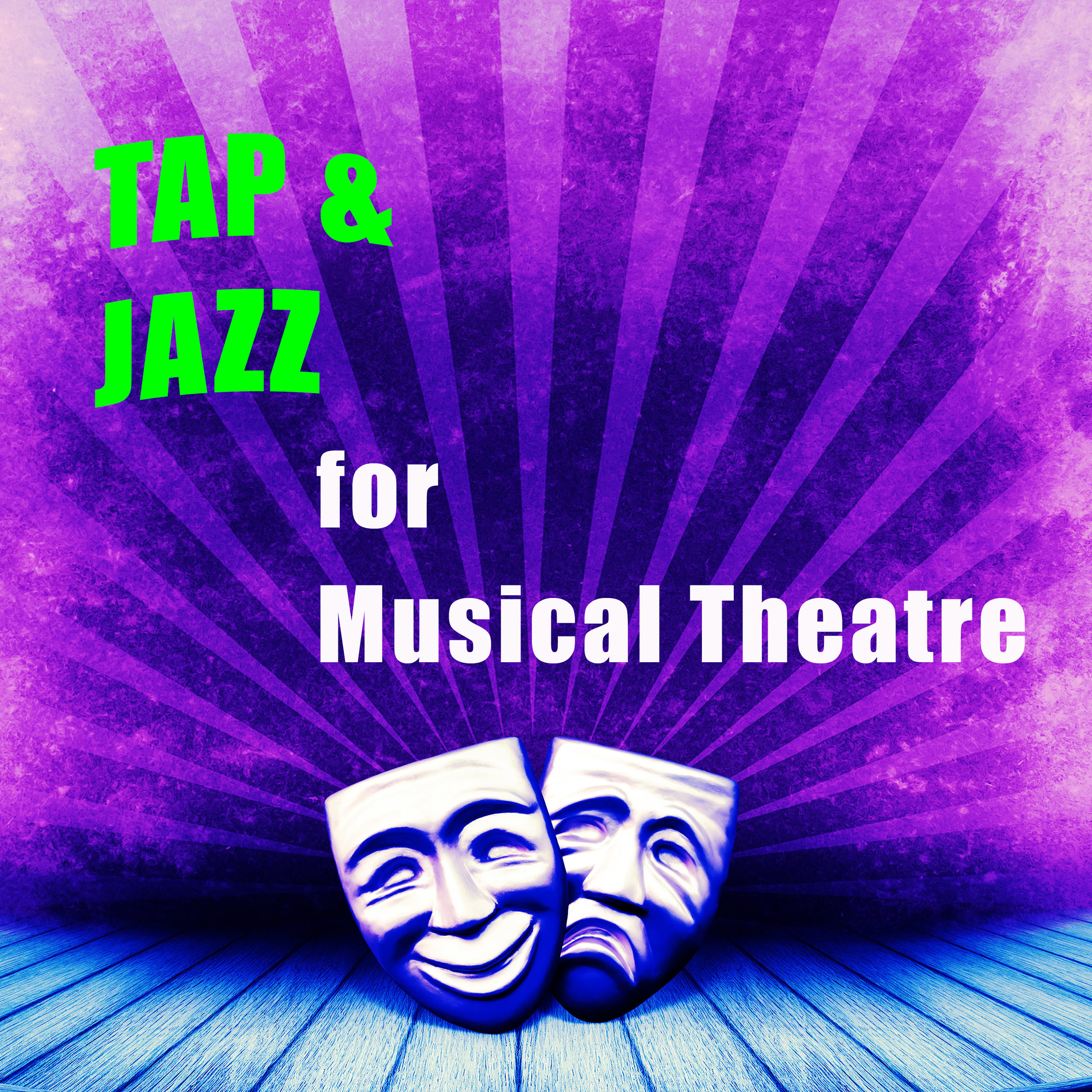 Tap and Jazz for Musical Theatre.jpg