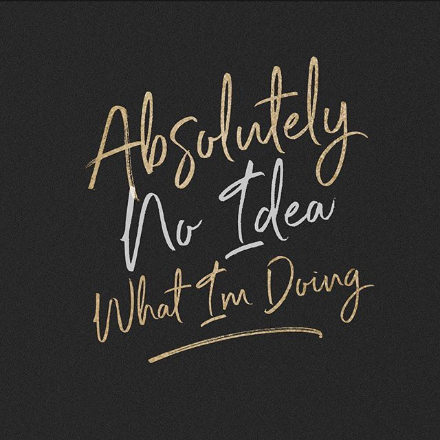 Current feels. Happy Friday everyone!  #noidea #impostersyndrome #creativemarket #letteringdaily #lettering #typography #calligraphy #script #gold #quote #tgif