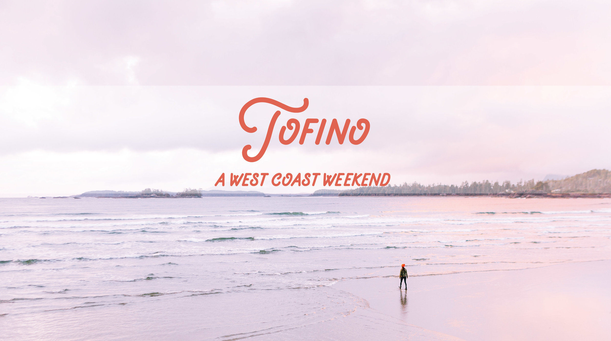 Tofino - A west coast weekend by VancityWild