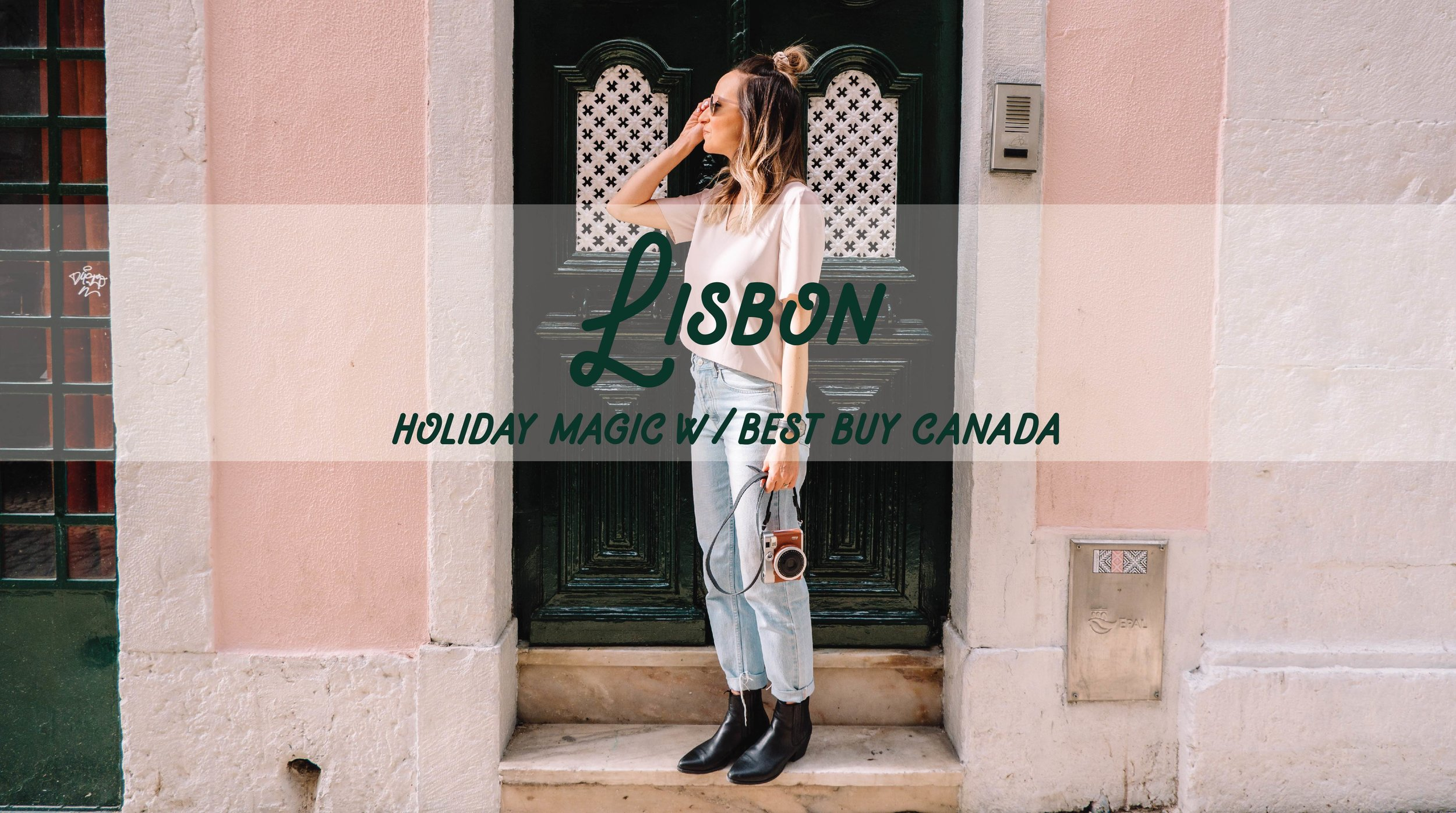 Lisbon Holiday Magic with Best Buy Canada