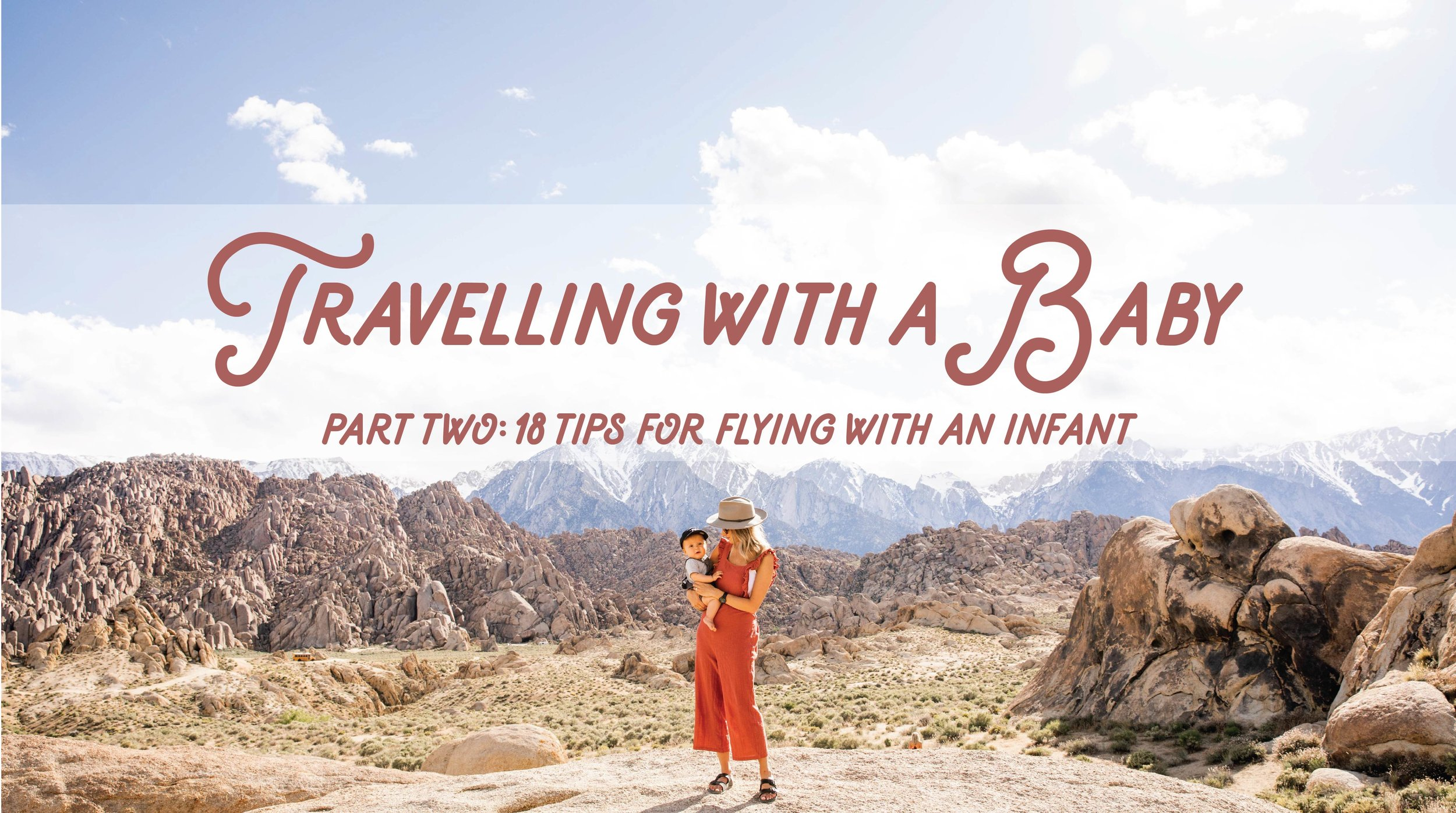 Travelling with a Baby - Part Two: 18 tips for flying with an infant