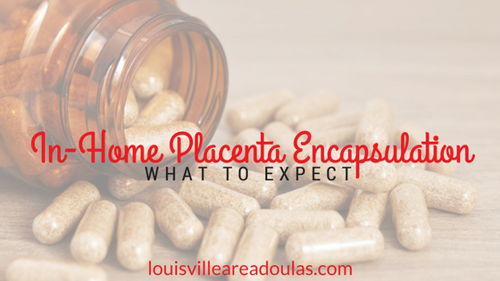 placenta encapsulation Louisville