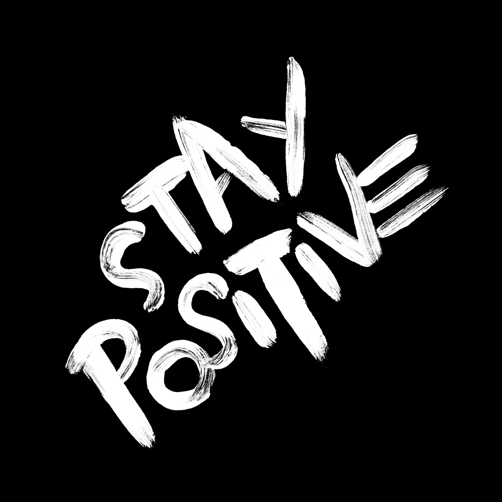 StayPositive_1000x1000.jpg