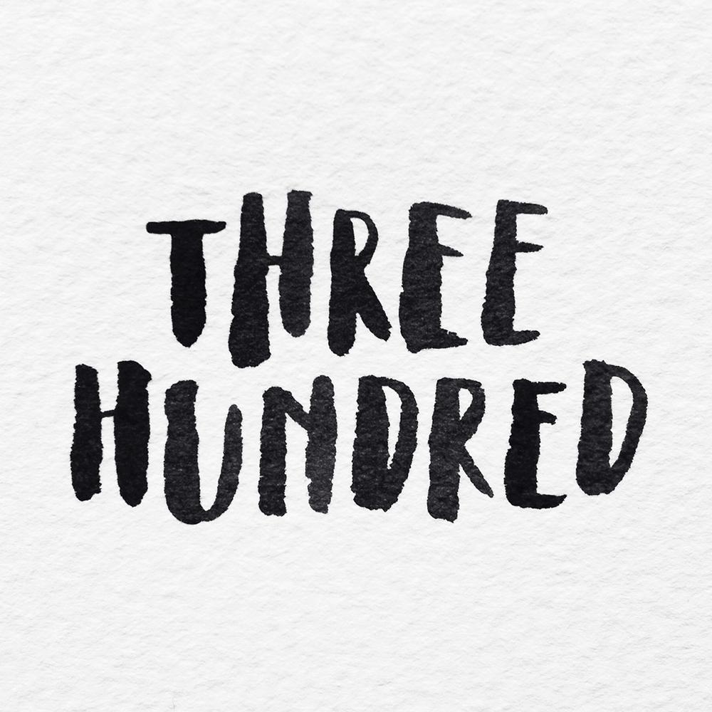 ThreeHundred_1000x1000.jpg