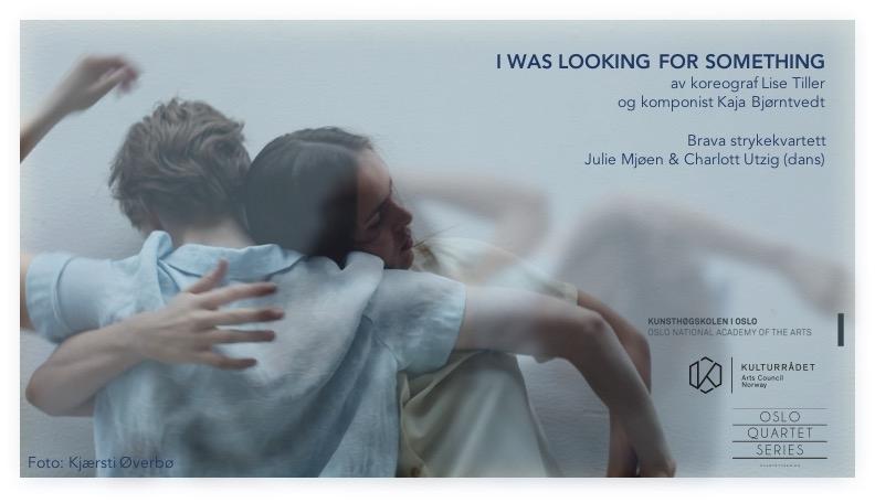 Konserten åpner med et utdrag fra forestillingen 'I was looking for something' av koreograf Lise Tiller og komponist Kaja Bjørntvedt