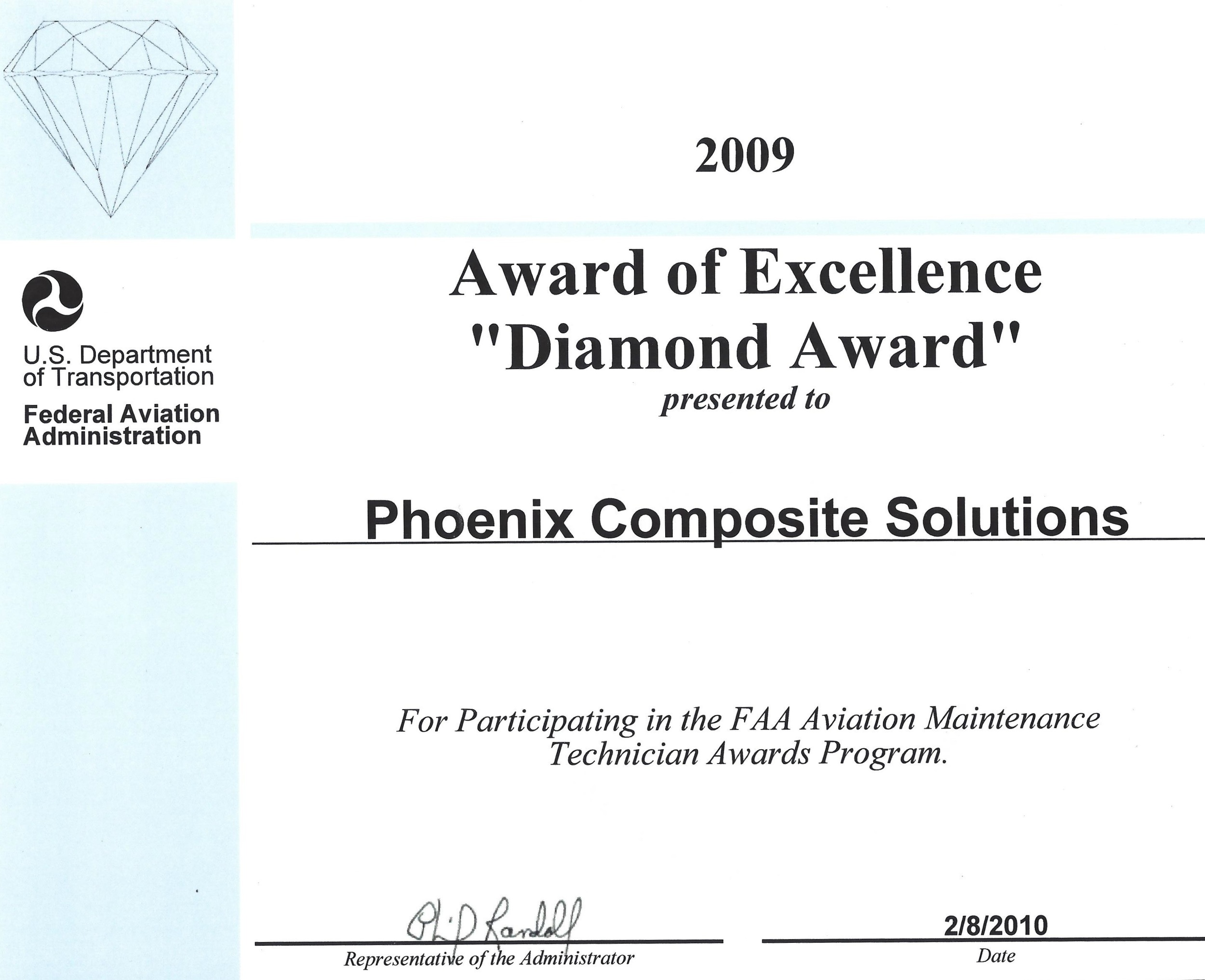 Diamond Award - An Award of excellence received for participating in the FAA Aviation Maintenance Technician Awards Program
