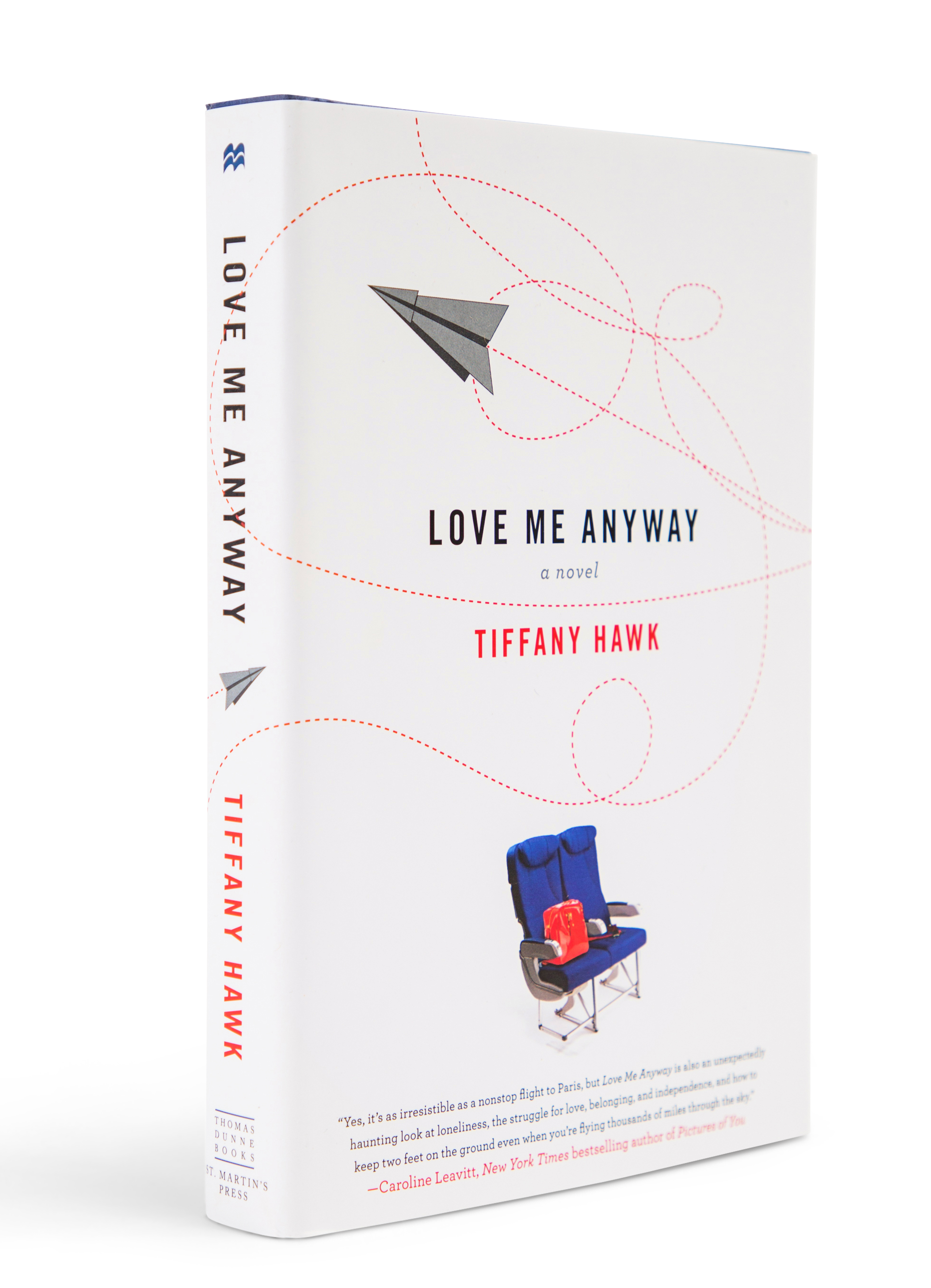 Love Me Anyway - A Novel | Author- Tiffany Hawk