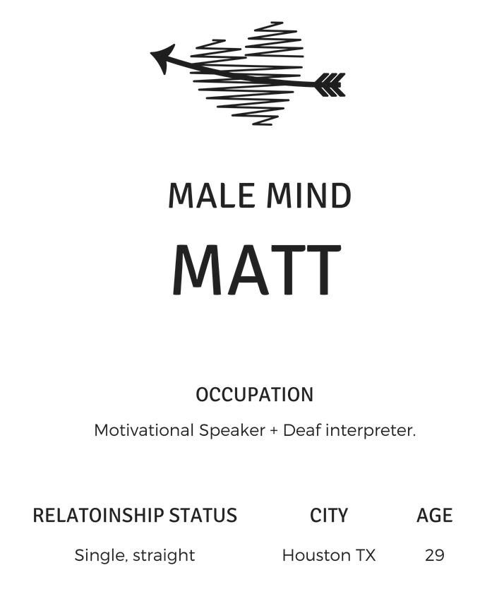 male-mind-matt-houston-texas-single-man-deaf-interpreter-heartalytics-interview-with-single-man-dating-tips-advice.png