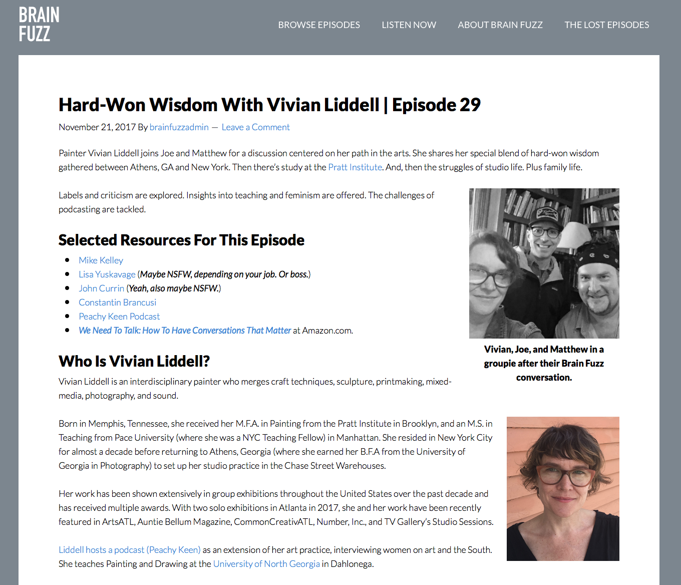 INTERVIEW:       Hard-Won Wisdom With Vivian Liddell    , Episode 29 of  Brainfuzz  Podcast with Joe Camoosa and Matthew White, November 21, 2017