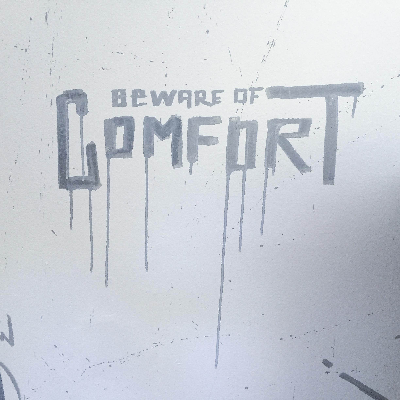 beware-of-comfort.jpg