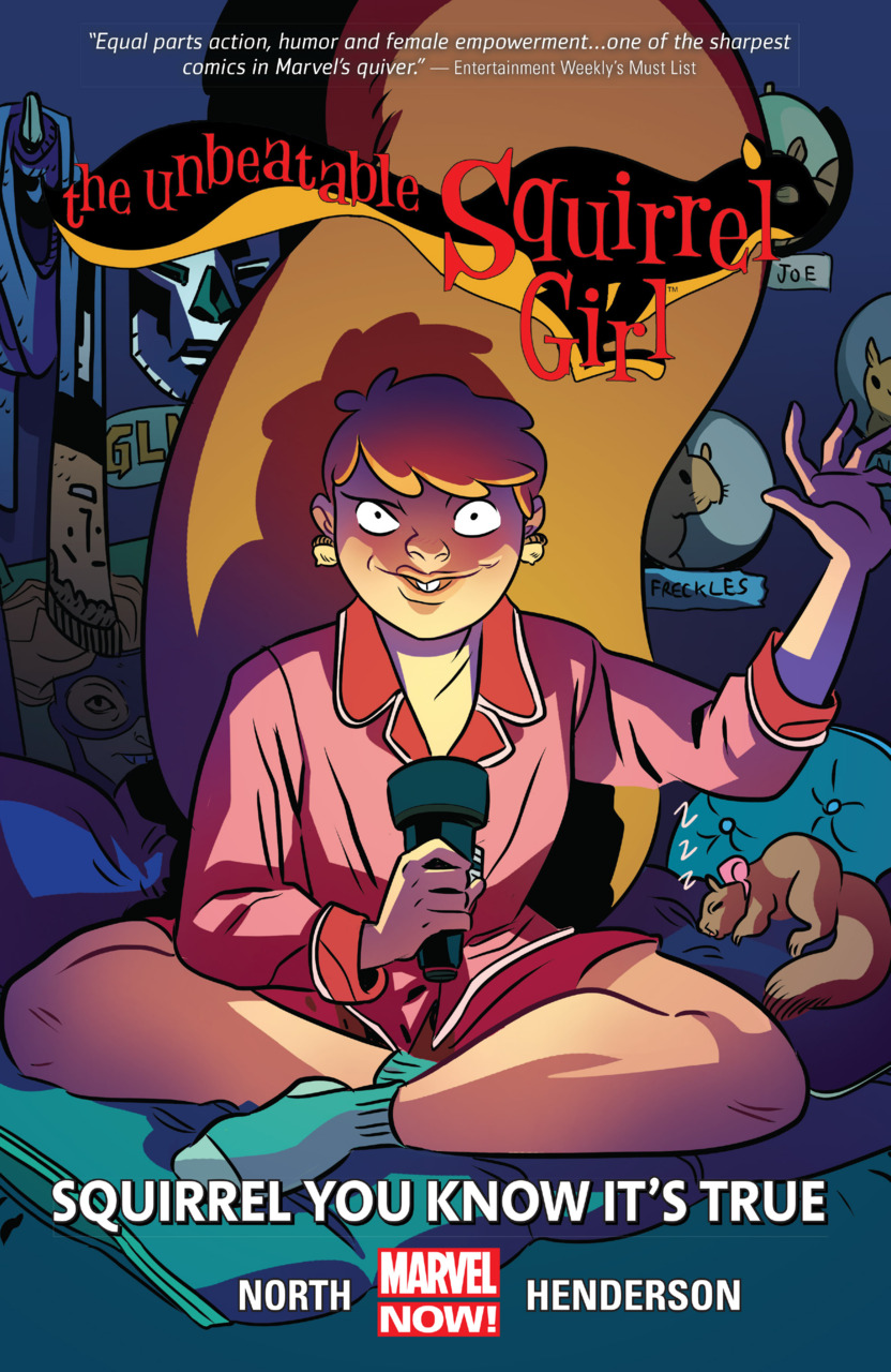 The Unbeatable Squirrel Girl: Squirrel You Know It's True