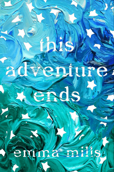 [Still image of the cover of  This Adventure Ends  by Emma Mills]