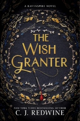 [Still image of the cover of  The Wish Granter  by C.J. Redwine.]