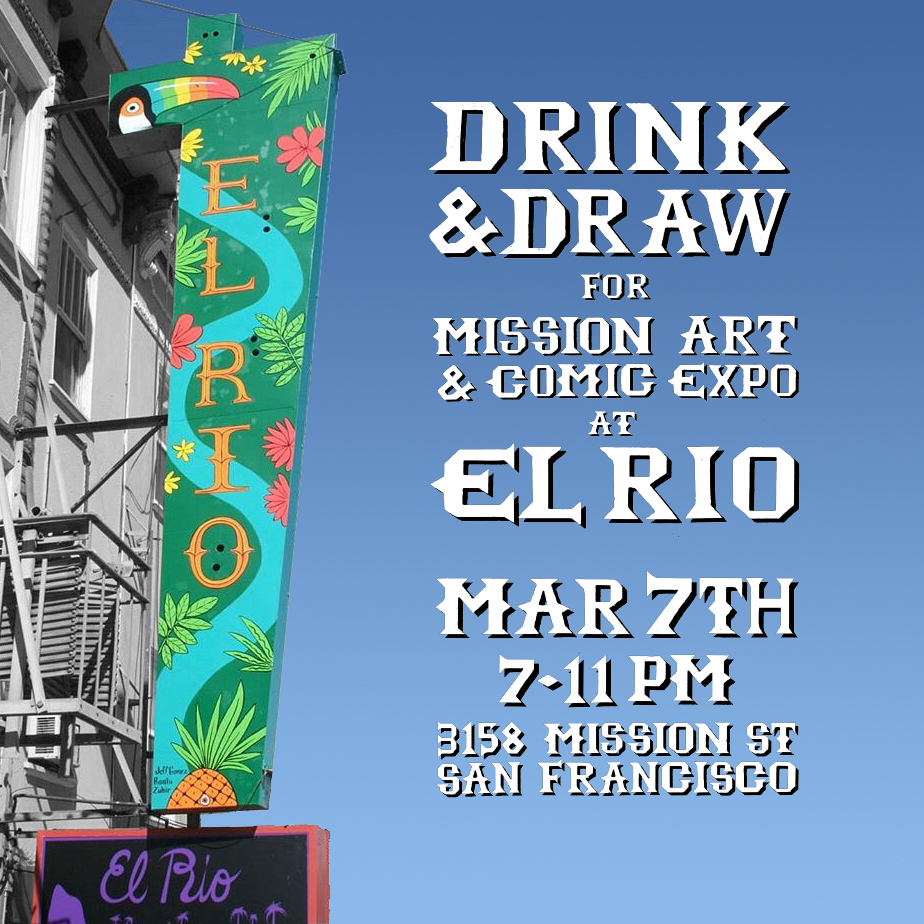 Flyer Design for Drink & Draw at El Rio for Mission Art & Comic Expo  2019