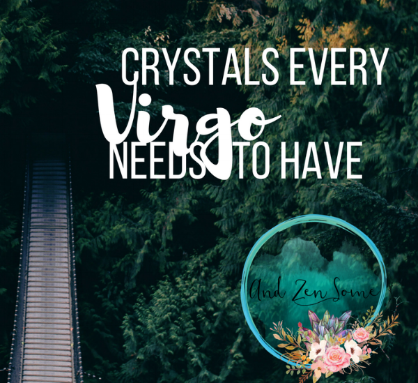 Find out which healing stones you should be using based on your astrological sign, Virgo.