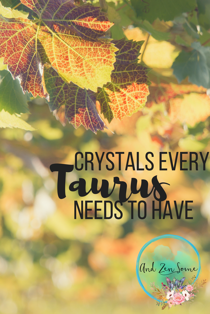 Healing Crystals Every Taurus Needs To Have