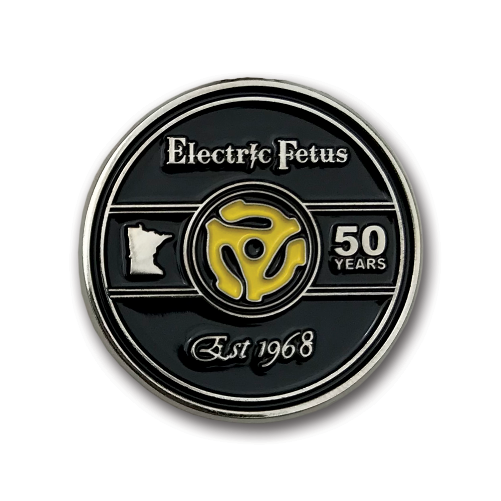 Electric Fetus- 50th Anniversary Enamel Pin- by waxoffdesign