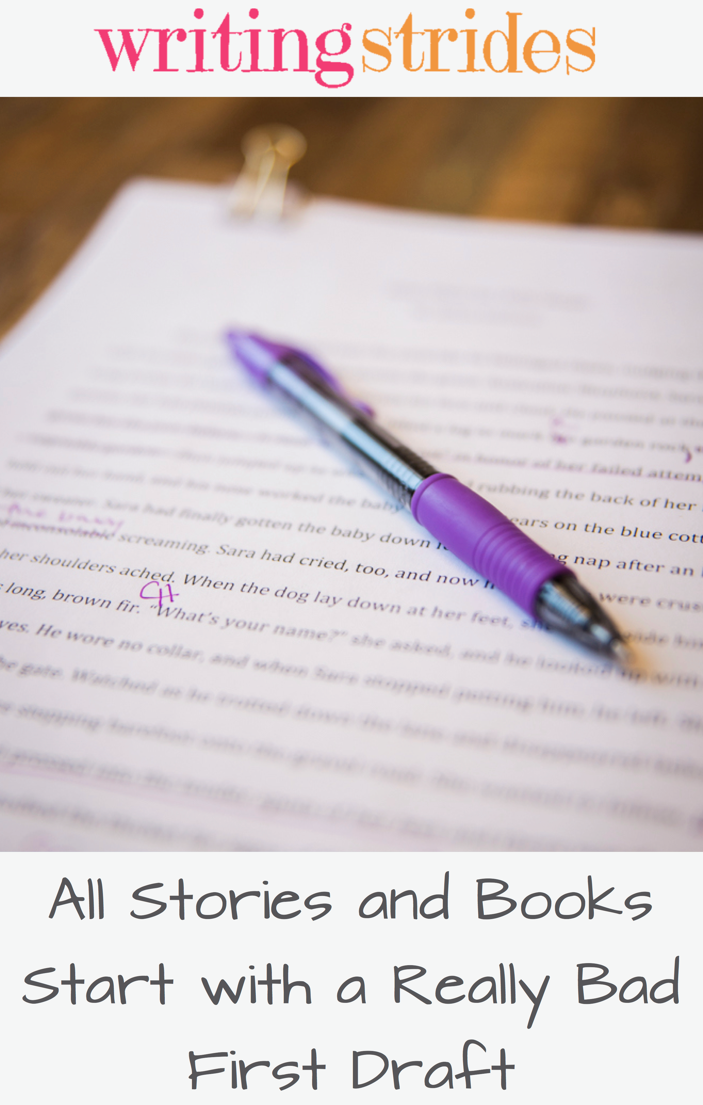 All stories and books start with a really bad first draft