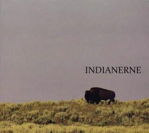 Indianerne: Indianerne