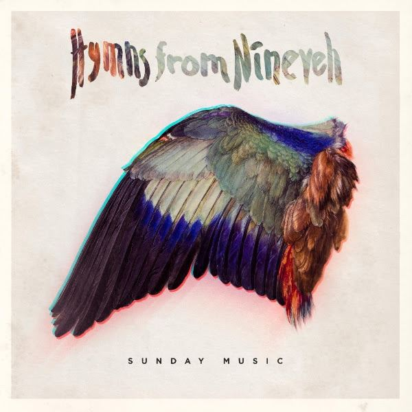 Hymns From Nineveh: Sunday Music