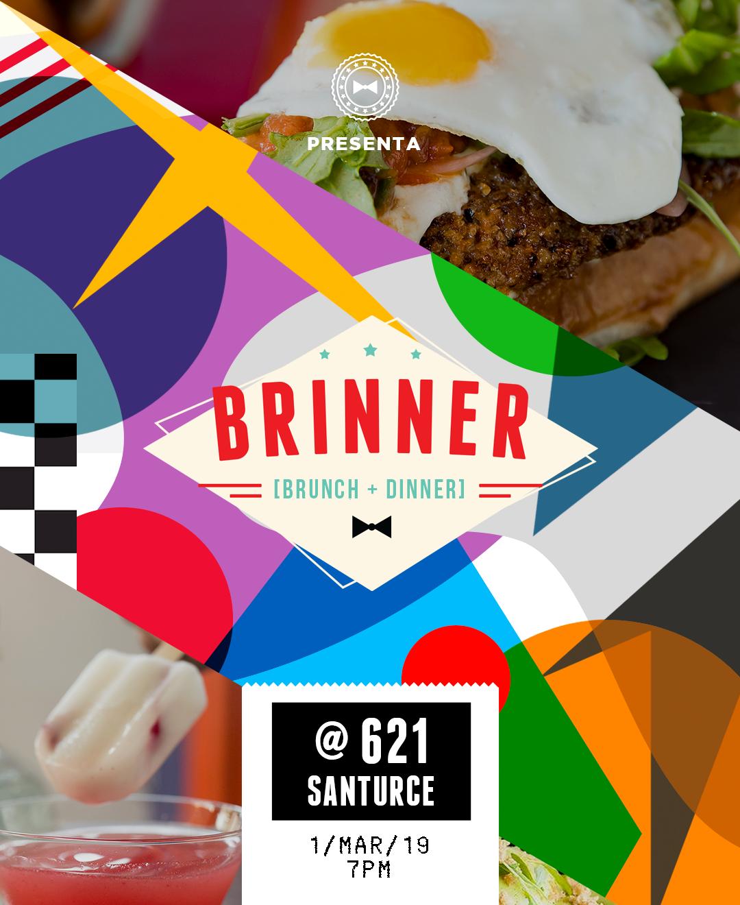 BRINNER es ¡BRUNCH + DINNER! - NUESTRO PRÓXIMO BRINNER SERÁ EN 621 COCINA LIBREEN LA AVENIDA PONCE DE LEÓN, SANTURCE A PARTIR DE LAS 7PM.PARA MÁS INFORMACIÓN Y RESERVA OPRIME -> AQUÍ