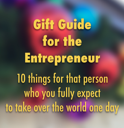 Gift Guide for the Entrepreneur