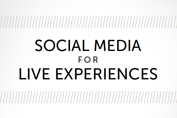 white paper: social media for live experiences