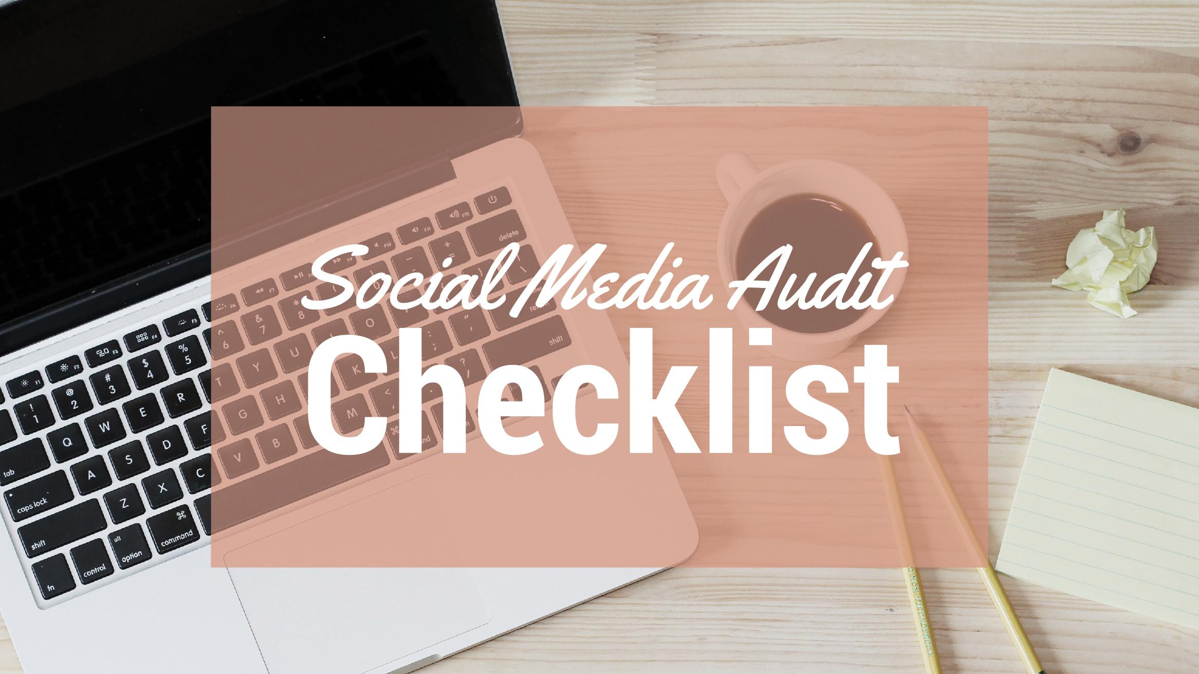 Social Media Audit Checklist Graphic Checkist Blog Header.jpg