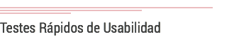 Testes Rápidos de Usabilidad.png