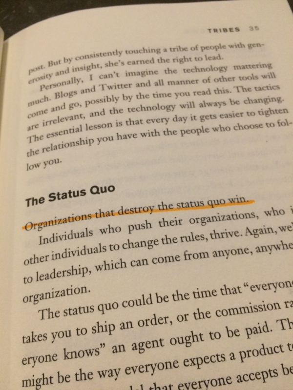 from Seth Godin's 'Tribes'