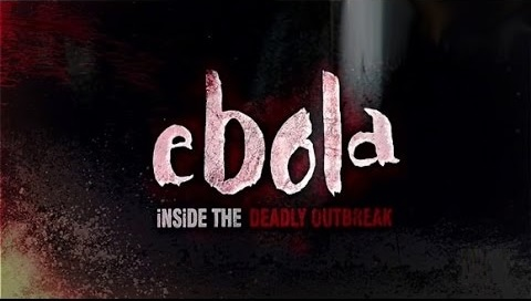 Ebola - Inside the Deadly Outbreak