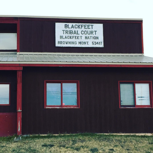 Our office does quite a bit of work at the Blackfeet tribal court.