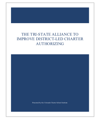 The Tri-State Alliance to Improve District-Led Charter Authorizing