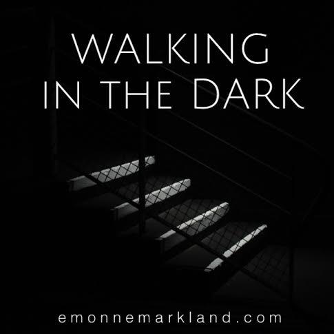 walkinginthedark