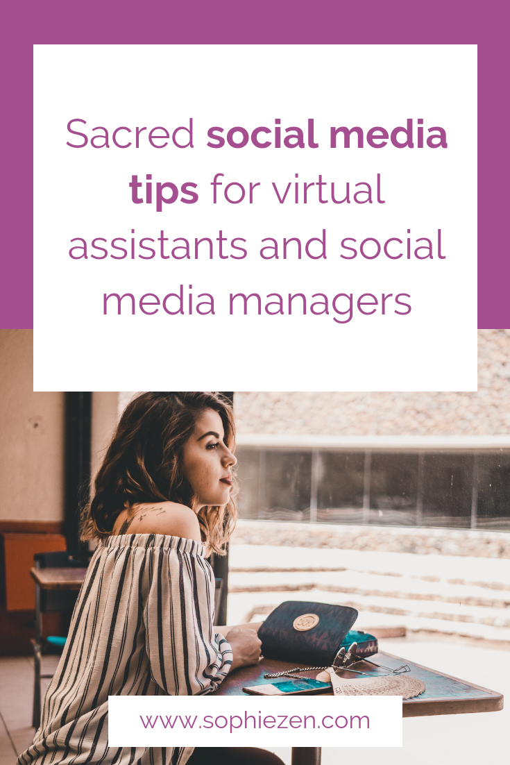 Sacred social media tips for virtual assistants & social media managers