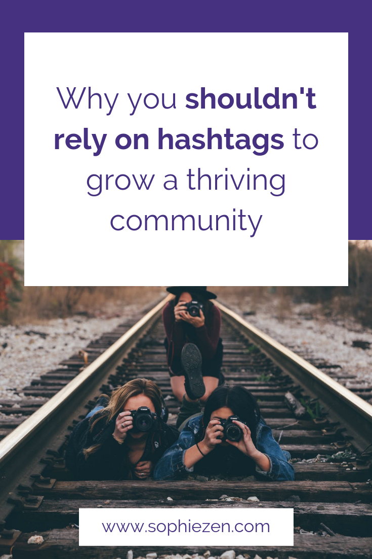 Why you shouldn't rely on hashtags to grow a thriving community