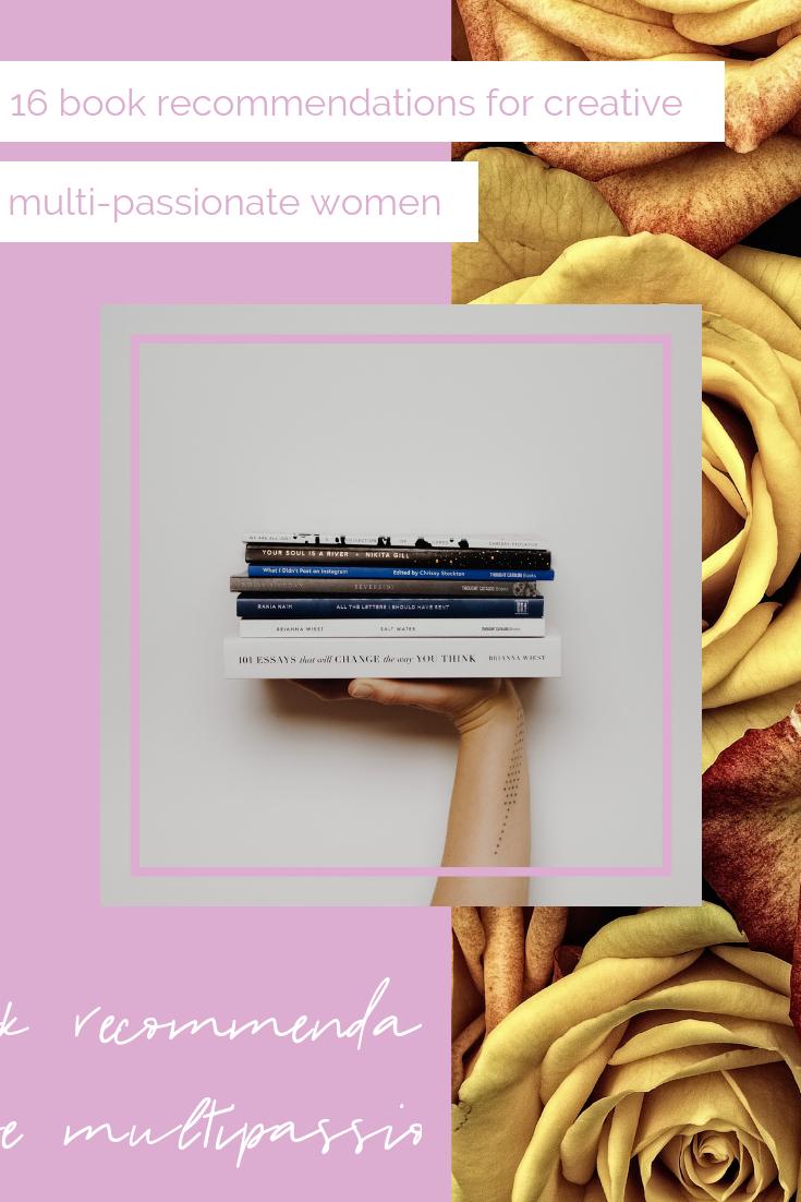 16 book recommendations for creative multi-passionate women