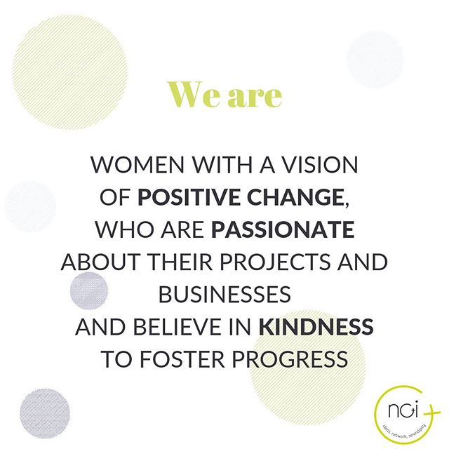Who are the NOI Ladies? Here you go. This is how we collectively defined ourselves. Are you not a NOI Lady yet? Are you but you know a friend who is still not part of NOI? Then join/invite her to join! Get on the website, click on the big green button 🧤and you will be all set! . . . . . #noiladies #noiclub #ideas #network #serendipity #kindnessmatters #kindnessinbusiness #womeninbusiness #startupwomen #corporatewomen #freelancewomen #values #mission